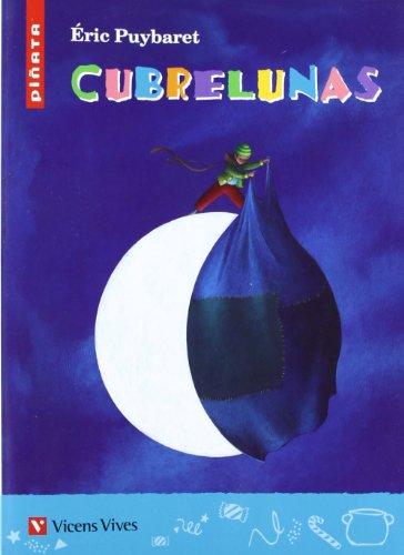 Cubrelunas (Colección Piñata) - 9788431693886