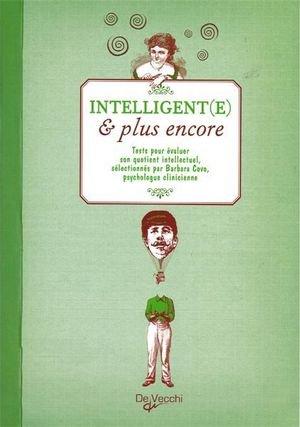 Intelligent(e) et plus encore : Tests pour évaluer son quotient intellectuel par Barbara Covo