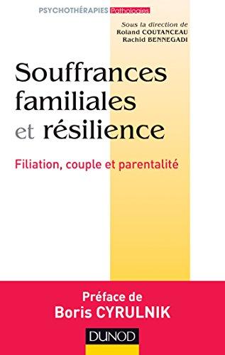 Souffrances familiales et résilience par Ligue Française pour la Santé Mentale