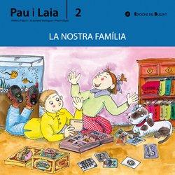 Nostra família (Pau i Laia)