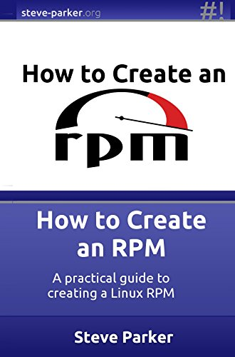 how-to-create-an-rpm-a-practical-guide-to-creating-a-linux-rpm