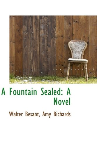 A Fountain Sealed: A Novel
