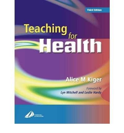 (TEACHING FOR HEALTH 3E) BY Kiger, Alice M.(Author)Paperback on (11 , 2004)