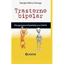 Trastorno bipolar: Una guia para el paciente y su familia