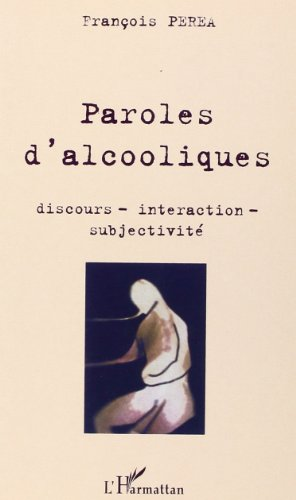 PAROLES D ALCOOLIQUES par Collectif