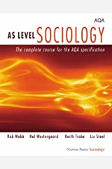 AS Level Sociology: The Complete Course for the AQA Specification Paperback