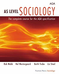 AS Level Sociology: The Complete Course for the AQA Specification