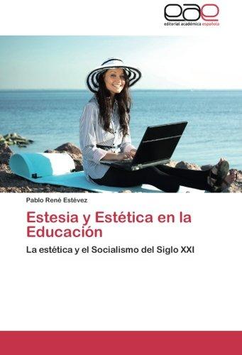Estesia y Estetica En La Educacion por Estevez Pablo Rene