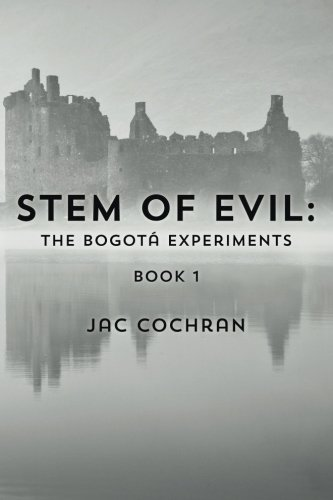 stem-of-evil-the-bogot-experiments-volume-1-by-jac-cochran-2014-04-02
