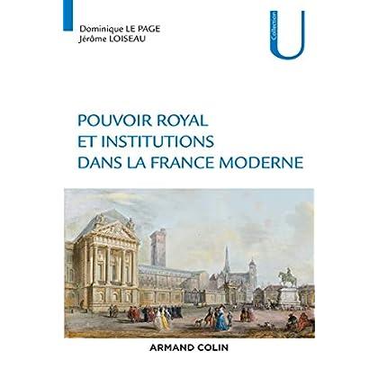 Pouvoir royal et institutions dans la France moderne