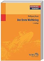 Der Erste Weltkrieg (Geschichte Kompakt)