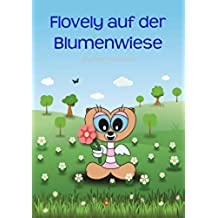Flovely auf der Blumenwiese (German Edition)