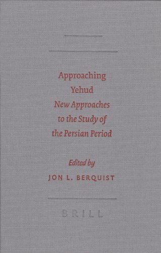 Approaching Yehud: New Approaches to the Study of the Persian Period (SBL - Semeia Studies)