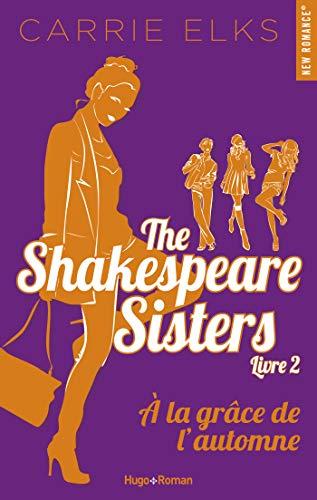 The Shakespeare sisters - tome 2 A la grâce de l'automne -Extrait offert- par [Elks, Carrie]