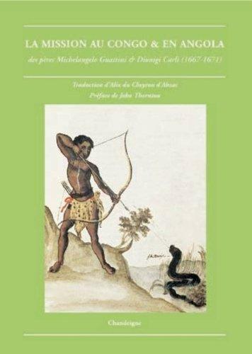 La mission au Kongo : Des pères Michelangelo Guattini et Dionigi Carli (1668)