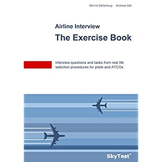 SkyTest® Airline Interview - The Exercise Book: Interview questions and tasks from real life selection procedures for pilots and ATCOs (English Edition)