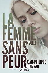 La femme sans peur (Volume 8)