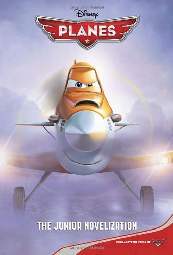 Disney Planes: The Junior Novelization by Adapter Trimble Irene (Adapter) (2-Jul-2013) Paperback