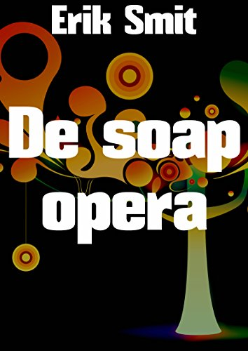 de-soap-opera-dutch-edition