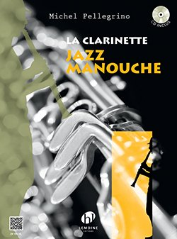 La Clarinette Jazz Manouche +CD