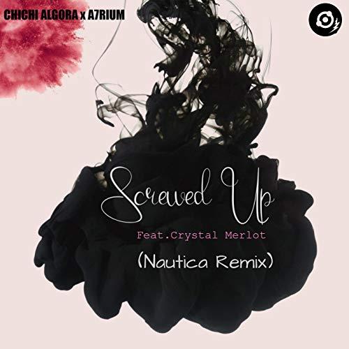 Screwed Up (Nautica Remix) Merlot Crystal