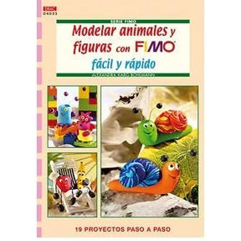 Modelar animales y figuras con fimo f?cil y r?pido (Book) - Common