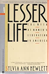 A lesser life: The myth of women's liberation in America