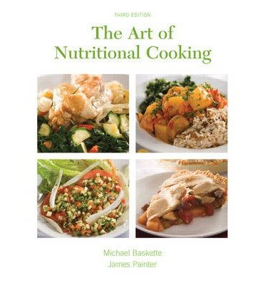 [(The Art of Nutritional Cooking)] [Author: Michael Baskette] published on (October, 2008)