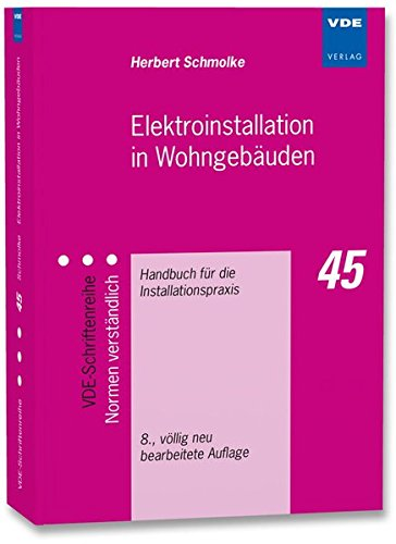 elektroinstallation-in-wohngebauden-handbuch-fur-die-installationspraxis-vde-schriftenreihe-normen-v