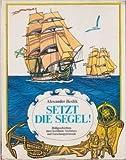 Setzt die Segel. Bildgeschichten über berühmte Seefahrer und Forschungsreisende