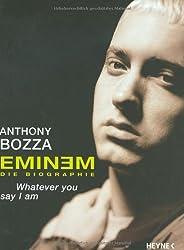 Eminem - Whatever You Say I Am.