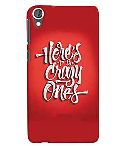 HTC 820 Red Crazy Ones Mobile Cover