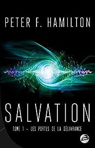 Salvation, tome 1 : Les portes de la délivrance par Peter F. Hamilton