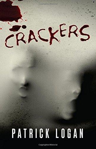 Crackers: Volume 2 (Insatiable Series) by Patrick Logan (2015-09-30)