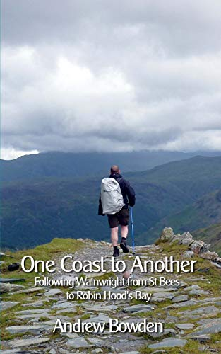 One Coast To Another: Following Wainwright from St Bees to Robin Hood's Bay -