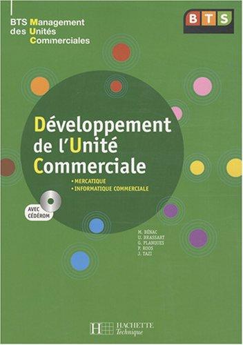 Développement de l'unité commerciale BTS MUC (1Cédérom)