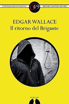 Il ritorno del Brigante (eNewton Zeroquarantanove) di [Wallace, Edgar]