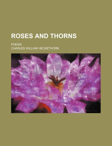 Roses and thorns; Poems