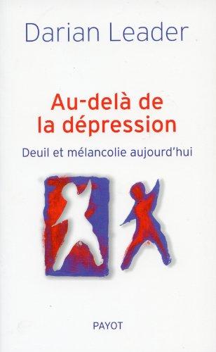 Au-delà de la dépression : Deuil et mélancolie aujourd'hui