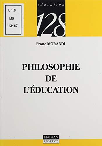 Philosophie de léducation (128 t. 249)
