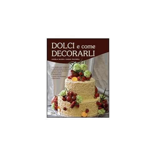Dolci E Come Decorarli