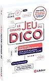 Le grand jeu du dico - 100 mots rares et improbables que vous pourriez utiliser tous les jours