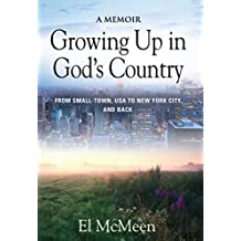 Growing Up in God's Country: A Memoir (English Edition)