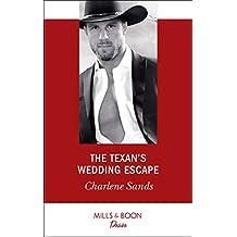 The Texan's Wedding Escape (Mills & Boon Desire) (Heart of Stone, Book 1)