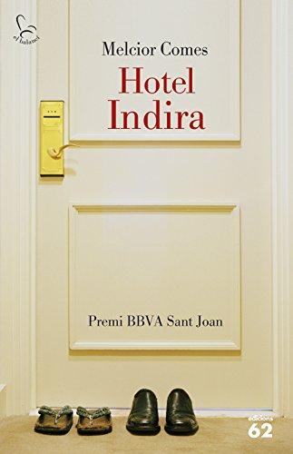 Hotel Indira (El Balancí Book 726) (Catalan Edition) por Melcior Comes Cladera