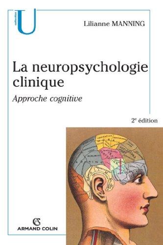 Livres La neuropsychologie clinique : Approche cognitive (Collection U) epub, pdf