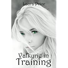 Valkyrie in Training (Falling Series Book 4)