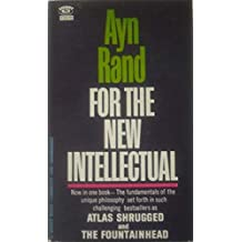 For the New Intellectual : The Philosophy of Ayn Rand