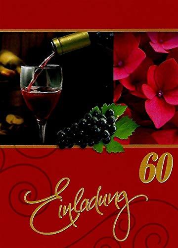 Einladungskarten 60. Geburtstag Frau Mann mit Innentext Motiv Rotwein 10 Klappkarten DIN A6 im Hochformat mit weißen Umschlägen im Set Geburtstagskarten Einladung 60 Geburtstag Mann Frau K145 (60. Party-einladungen Geburtstag)