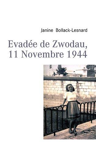 Evadée de Zwodau 11 novembre 1944 par Janine Bollack-Lesnard